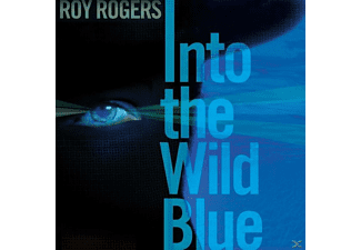 Roy Rogers - Into The Wild Blue - (CD)