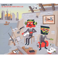 Gangpol & Mit - The 1000 Softcore Tourist People Club [CD]