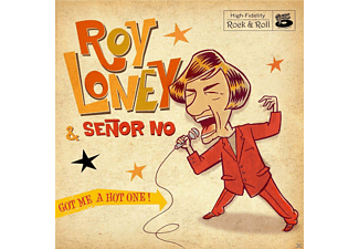 Roy Loney, Senor No - Got Me A Hot One! - (Vinyl)