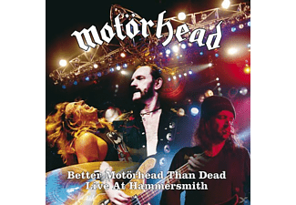 Motörhead - Better Motörhead Than Dead-Live At Hammersmith - (CD)