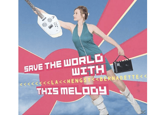 Bernadette La Hengst - Save The World With This Melody [CD]