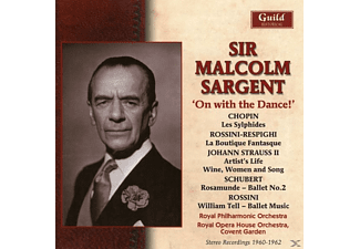 Sargent/Royal Philh.Orch./Royal Opera House Orch. - Sir Malcolm Sargent: Der Tanz geht weiter - (CD)