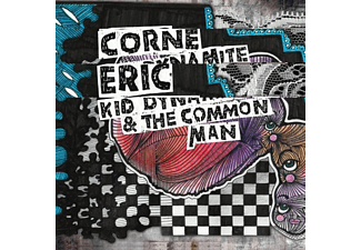 Eric Corne - Kid Dynamite & The Commonman - (CD)