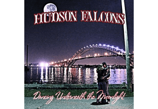 Hudson Falcons - Dancing Underneath The Moonlight - (CD)