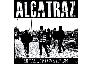 Alcatraz - Smile Now Cry Later - (CD)