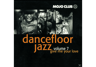 VARIOUS - Mojo Club Vol.7-Give Me Your Love - (CD)