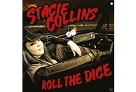 Stacie Collins - Roll The Dice [Vinyl]