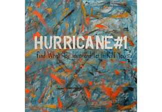 Hurricane #1 - Find What You Love And Let It Kill You - (CD)