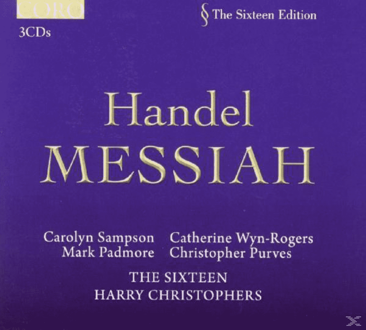Carolyn Sampson, Mark Padmore, Christopher Purves, Catherine Wyn-rogers, The Sixteen - Handel Messiah - (CD)