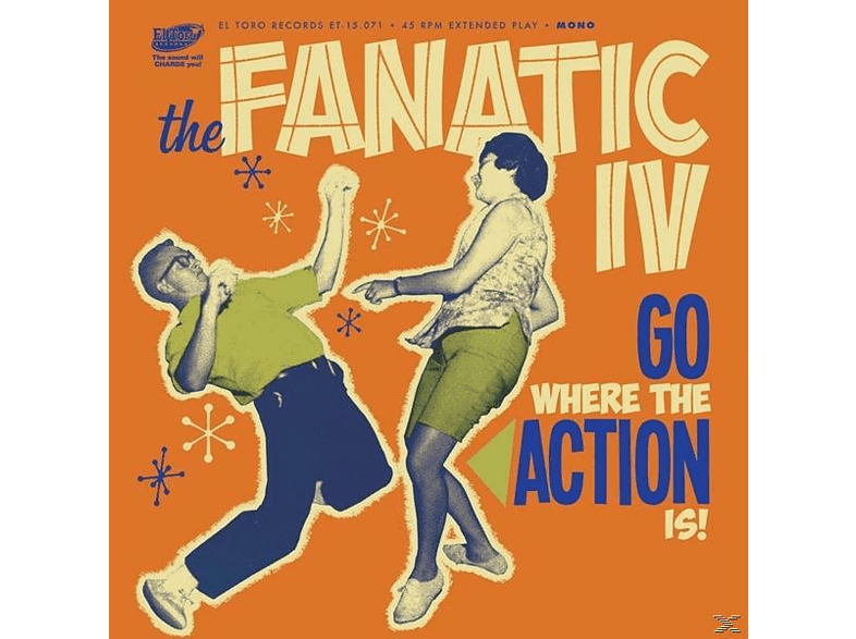 The Fanatic Iv - Go Where The Action Is! Ep [Vinyl]