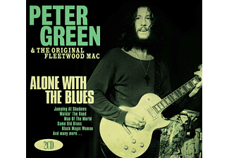 Peter Green, The Original Fleetwood Mac - Alone With The Blues - (CD)
