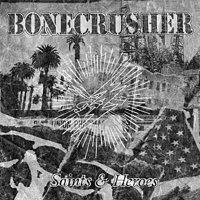 Bonecrusher - Saints And Heroes [CD]