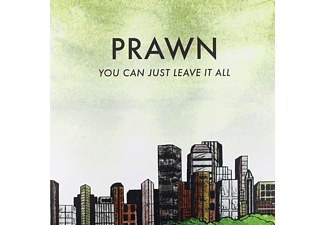 Prawn - You Can Just Leave It All - (Vinyl)