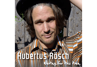 Hubertus Rösch - Waiting For This Train - (CD)