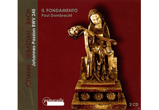 Il Fondamento Ensemble, VARIOUS - Johannes Passion Bwv 245 - (CD)