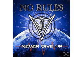 No Rules - Never Give Up - (CD)