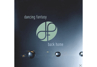Dancing Fantasy - Back Home - (CD)