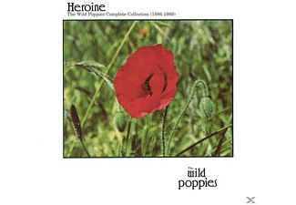 Wild Poppies - Heroine: The Complete Wild Poppies [CD]