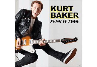 Kurt Baker - Play It Cool - (CD)