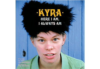 Kyra - Here I Am, I Always Am - (Vinyl)