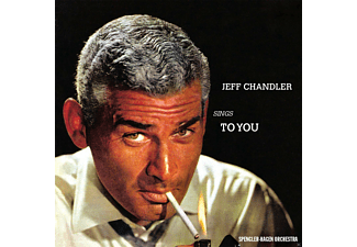 Jeff Chandler - Sings To You - (CD)