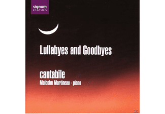 Cantabile Singers, Martin Martineau - Lullabyes And Goodbyes - (CD)