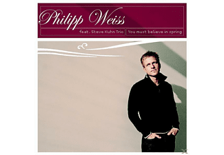 Philipp Weiss - You Must Believe In Spring - (CD)