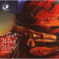 The Baltimore Consort - Gut Wind And Wire [CD]