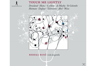 Rebeka Ruso - Touch Me Lightly - Werke für Gambe Solo - (CD)