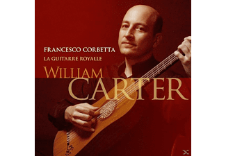 William Carter - La Guitarre Royalle - (CD)