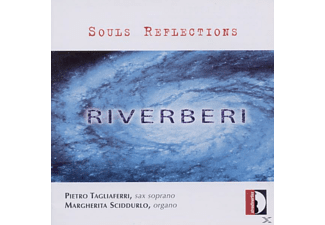 Pietro Tagliaferri, Margherita Sciddurlo - Souls Reflections-Riverberi At Borders - (CD)