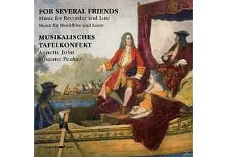 Annette John, Susanne Peuker, Musikalisches Tafelkonfekt - For Several Friends - (CD)