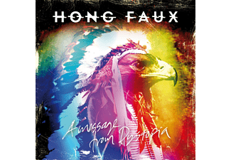 Hong Faux - A Message From Dystopia - (CD)