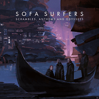 Sofa Surfers - Scrambles, Anthems And Odysseys [CD]