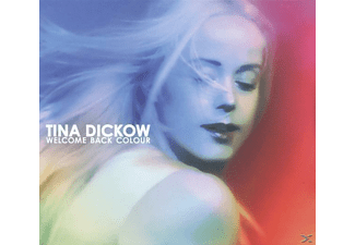 Tina Dickow - Welcome Back Colour - (CD)