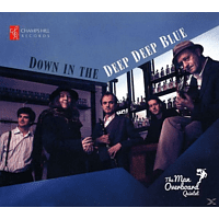 The Man Overboard Quintet - Down In The Deep Deep Blue [CD]