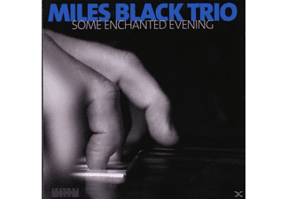 Miles Black Trio - Some enchanted evening - (CD)