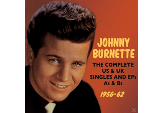 Johnny Burnette - The Complete US &UK Singles & EPs& As & Bs 1956-62 - (CD)