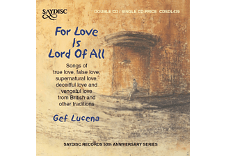 Gef Lucena - For Love Is Lord Of All - (CD)