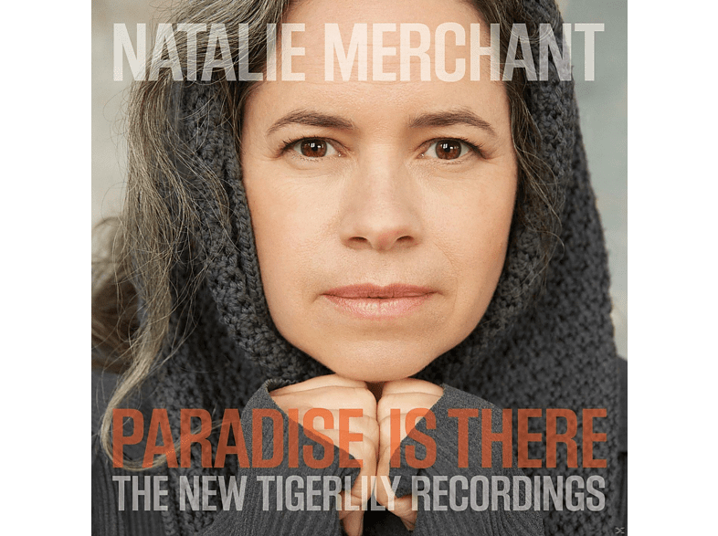 Natalie Merchant - Paradise Is There - The New Tigerlily Recordings [Vinyl]