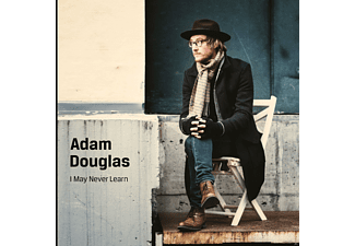 Adam Douglas - I May Never Learn - (CD)