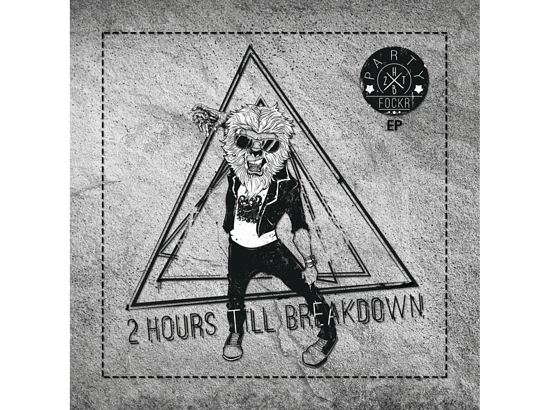 2 Hours Till Breakdown - Partyf0ckr Ep [Maxi Single CD]