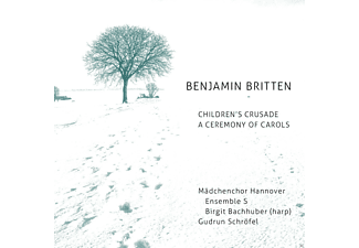 VARIOUS, Mädchenchor Hannover, Ensemble S - Children's Crusade/A Ceremony Of Carols [CD]