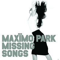 Maximo Park - Missing Songs (Lp+Mp3) [LP + Download]
