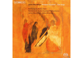 James MacMillan, Netherlands Radio Choir, Netherlands Radio Ch - Visitatio Sepulchri/Sun-Dogs - (SACD Hybrid)