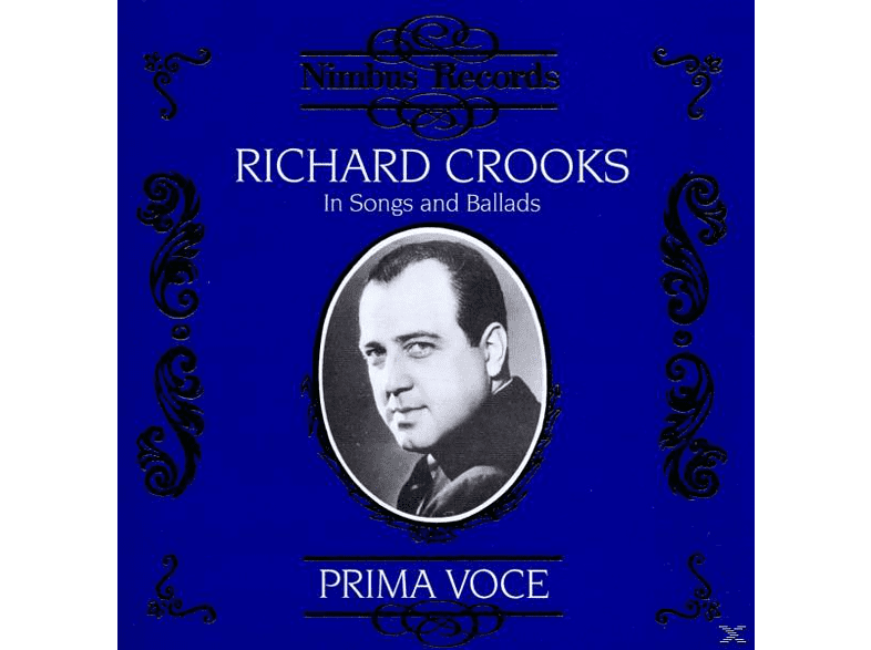 Richard Crooks - Crooks In Song And Ballads [CD]