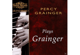 George Percy Grainger - Grainger Plays Grainger - (CD)