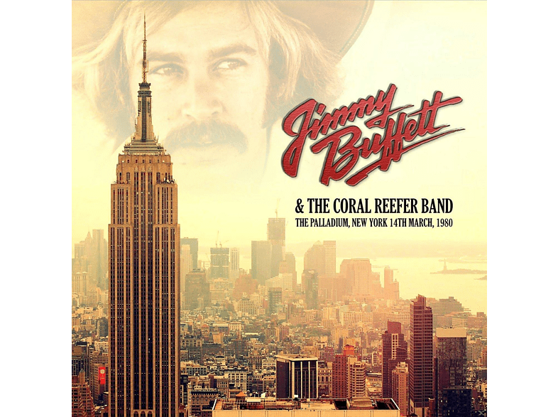 Jimmy Buffett, The Coral Reefer Band - The Palladium, New York 1980 [CD]
