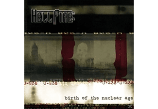 HELLFIRE B.C. - Birth Of The Nuclear Age - (CD)