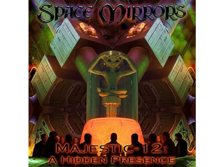Space Mirrors - Majestic 12: A Hidden Presence [CD]